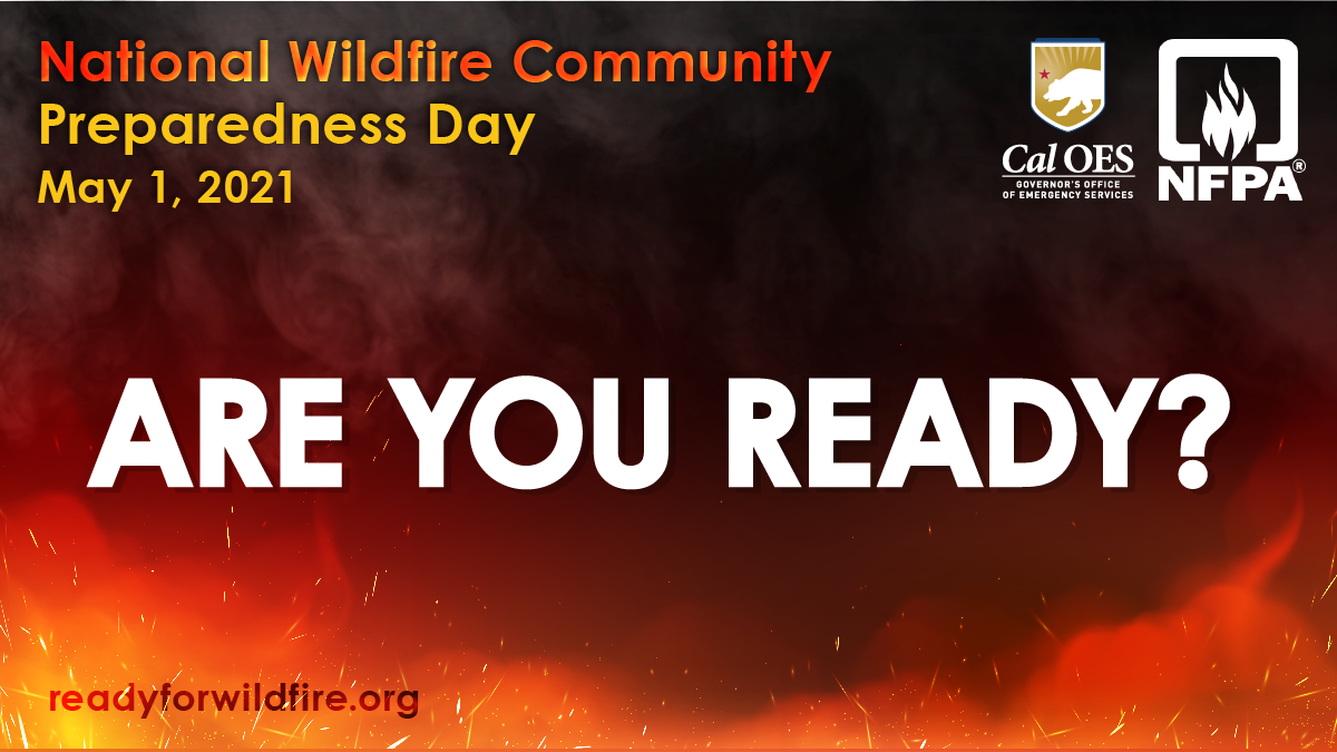 Wildfire Preparedness: Put Your Safety First on May First