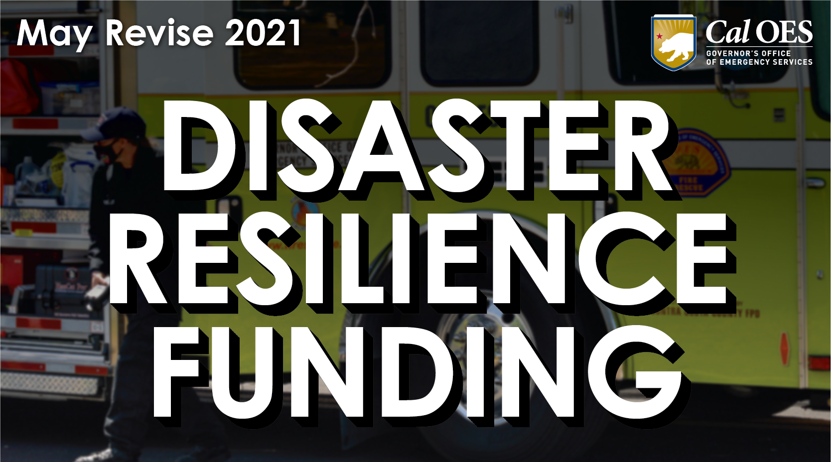 VIDEO EXPLAINER: Emergency Services and Disaster Resilience Prioritized in Governor Newsom's Budget
