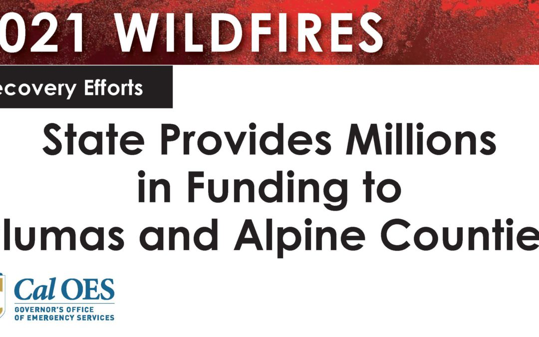 State Provides Millions in Recovery Funding to Plumas and Alpine Counties