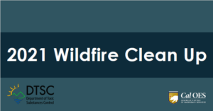 2021 wildfire clean up