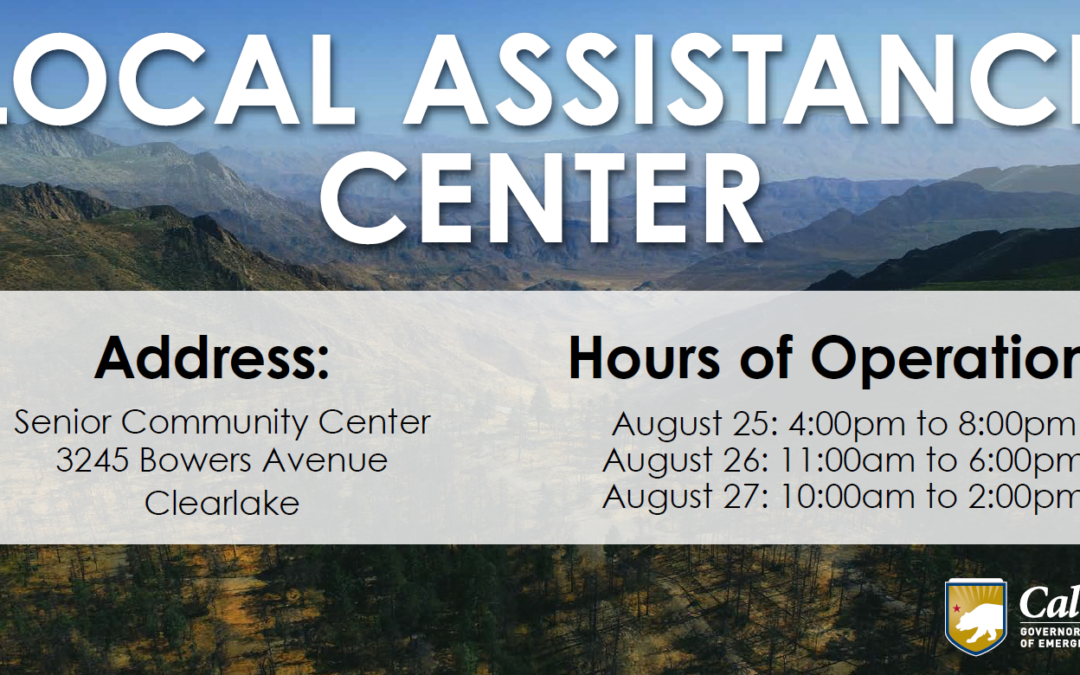 Local Assistance Center to Support Cache Fire Survivors in Lake County