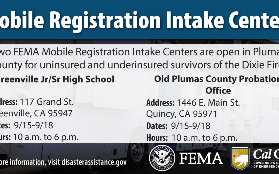 FEMA Mobile Registration Intake Centers Open in Plumas County for Dixie Fire Survivors